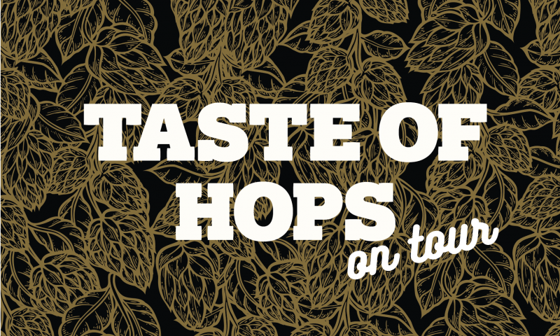 Taste of Hops on tour